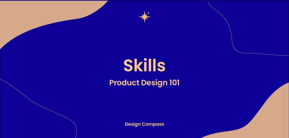 프로덕트를 디자인하려면 어떤 능력이필요할까?